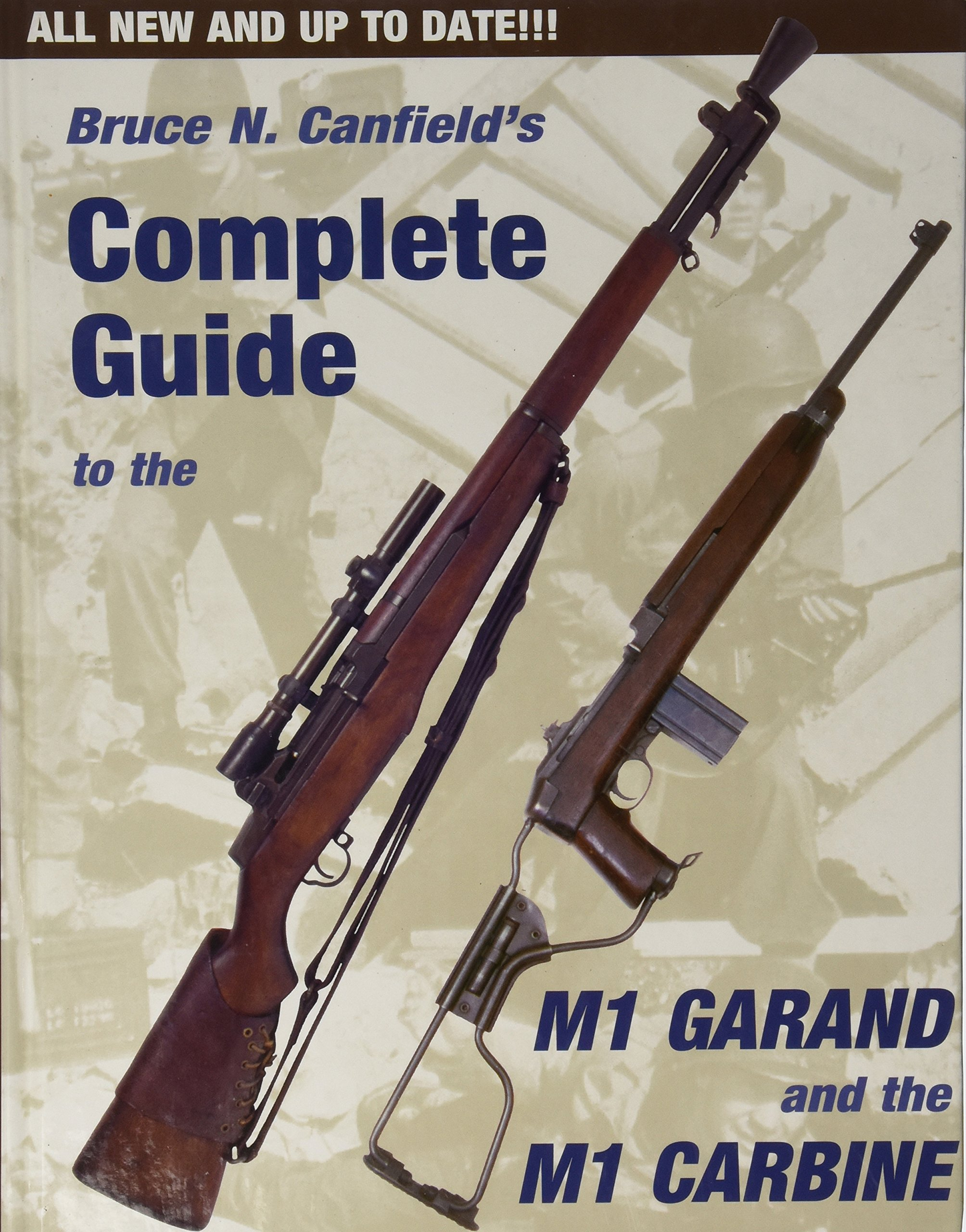 amazon bruce canfield s complete guide to the m1 garand and the m1