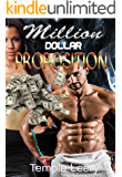 The Million Dollar Proposition: A Steamy Multicultural Romance