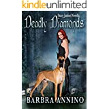 Deadly Diamonds: A Stacy Justice Novella (Stacy Justice Mysteries)
