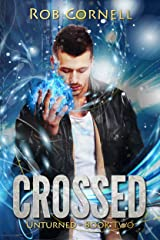 Crossed (Unturned Book 2) Kindle Edition