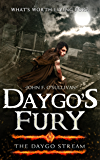 Daygo's Fury: The Daygo Stream (An Epic Fantasy Sword and Sorcery Series for Adults Book 1)