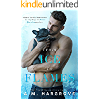From Ice To Flames: A Stand Alone Friends To Lovers Single Dad Romance (A West Brothers Novel Book 2) (English Edition)