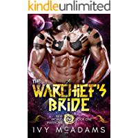 The Warchief's Bride: An Alien Warrior Romance (New World Warriors Book 1)