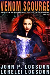 Venom Scourge (Shadow Paranormal Police Department Book 1) Kindle Edition
