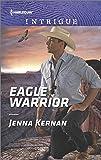 Eagle Warrior (Apache Protectors: Tribal Thunder)