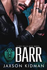 BARR (Bay Falls High - the Rulz Book 3) Kindle Edition