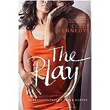 The Play: Os desencontros de Demi e Hunter (Briar U Livro 3)