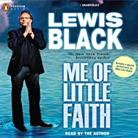 Me of Little Faith: More Me! Less Faith!