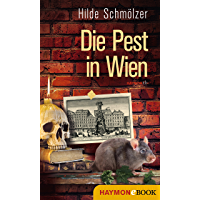 Die Pest in Wien (HAYMON TASCHENBUCH 176)