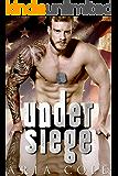 Under Siege (Blue Collar ALPHA Males)