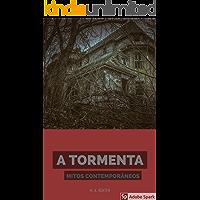 A Tormenta (Mitos Contemporâneos  Livro 1)