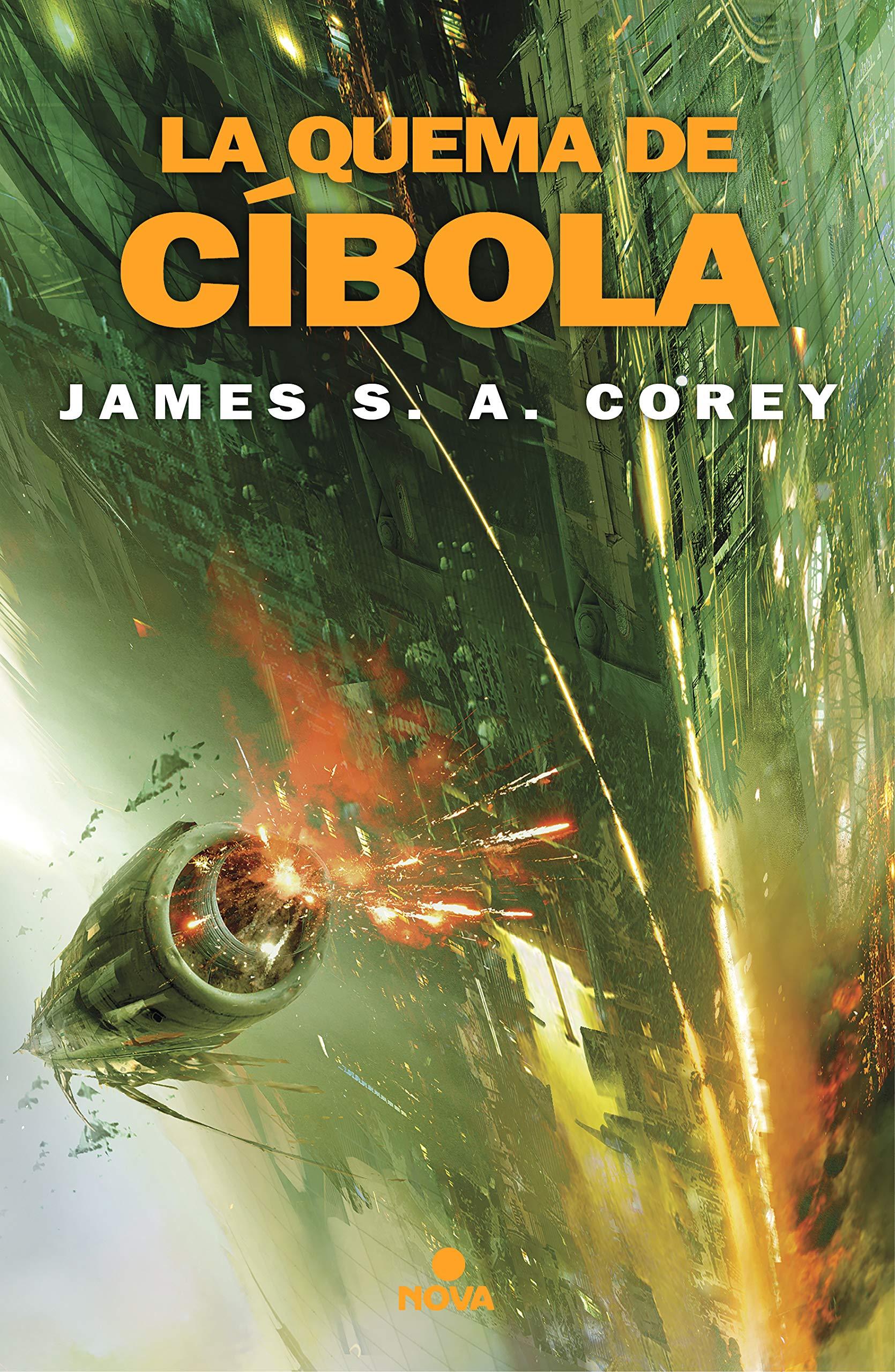 La quema de Cíbola (The Expanse 4) por James S.A. Corey