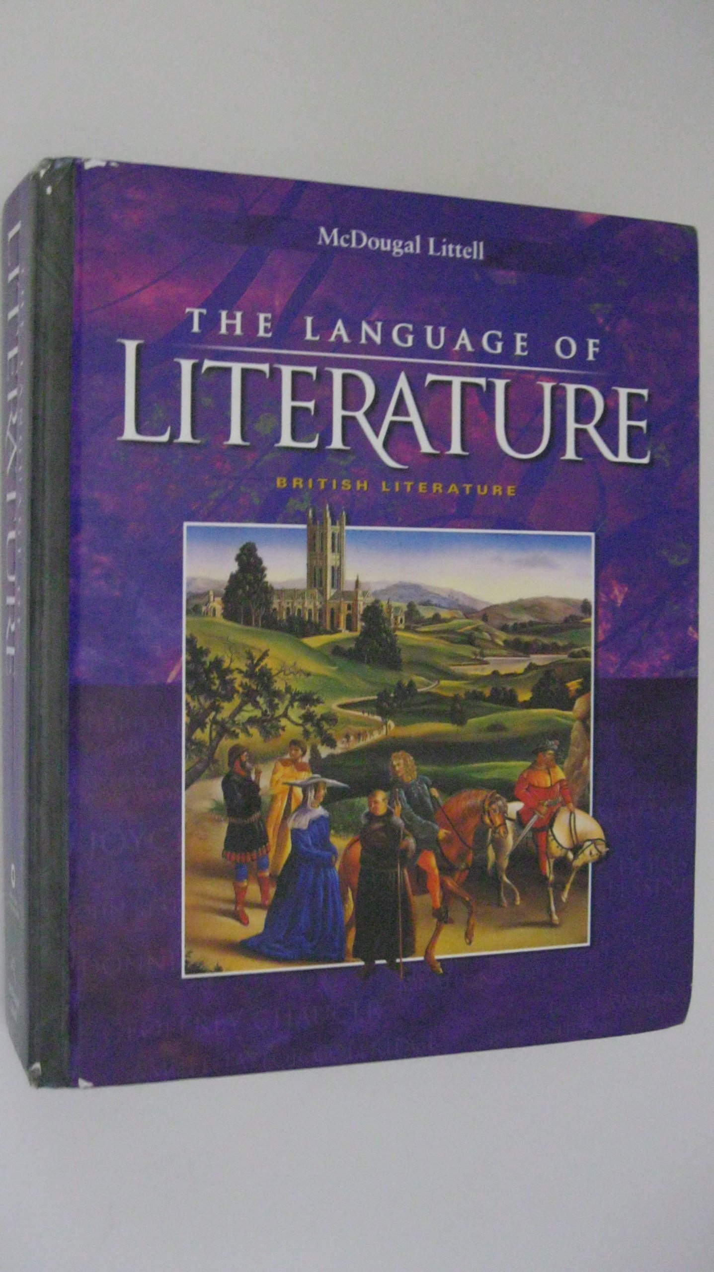 The Language of Literature: British Literature (McDougal Littell Language of Literature) by Brand: MCDOUGAL LITTEL