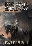 Betrayal's Shadow (Mahaelian Chronicle Book 1)