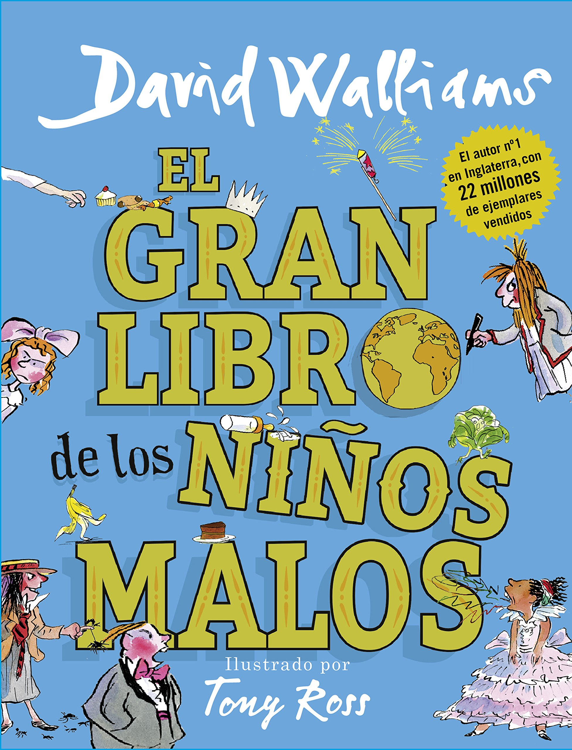 El gran libro de los niños malos Col·lecció David Walliams: Amazon.es: David Walliams, NOEMI/NO USAR; SOBREGUES ARIAS: Libros