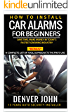 How to Install Car Alarms for Beginners