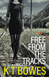 Free from the Tracks: New Zealand Teens (Troubled Book 1)