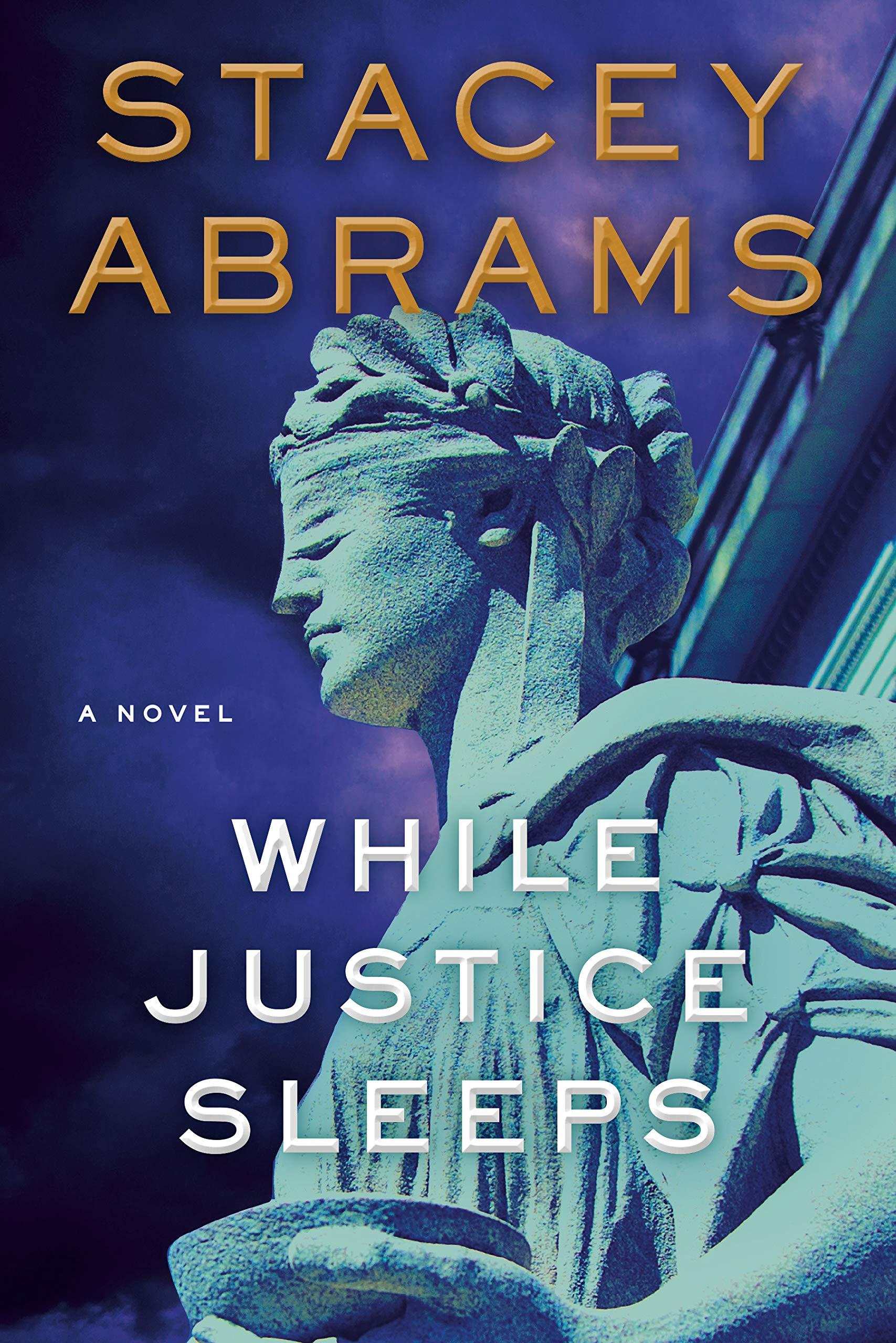 while justice sleeps a novel abrams
