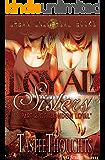 Loyal Sisters (part 2)
