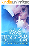 Baby It's Cold Out There: Aspen (Love in the City Book 2)