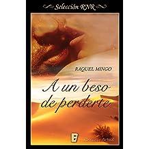 A un beso de perderte (Spanish Edition) Nov 27, 2017