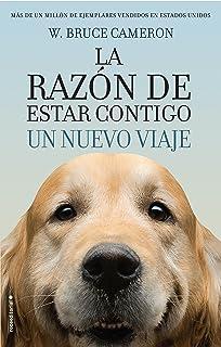 La razon de estar contigo. Un nuevo viaje (Spanish Edition)