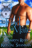 To Find a Mate: Somewhere, TX Saga (VonBrandt Family Book 4) (English Edition)