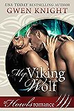 My Viking Wolf: Howls Romance (A Viking Wolf Romance Book 1)