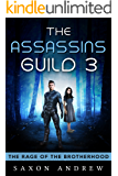 The Assassins guild 3: The Rage of the brotherhood