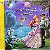Ariel et le bébé dauphin