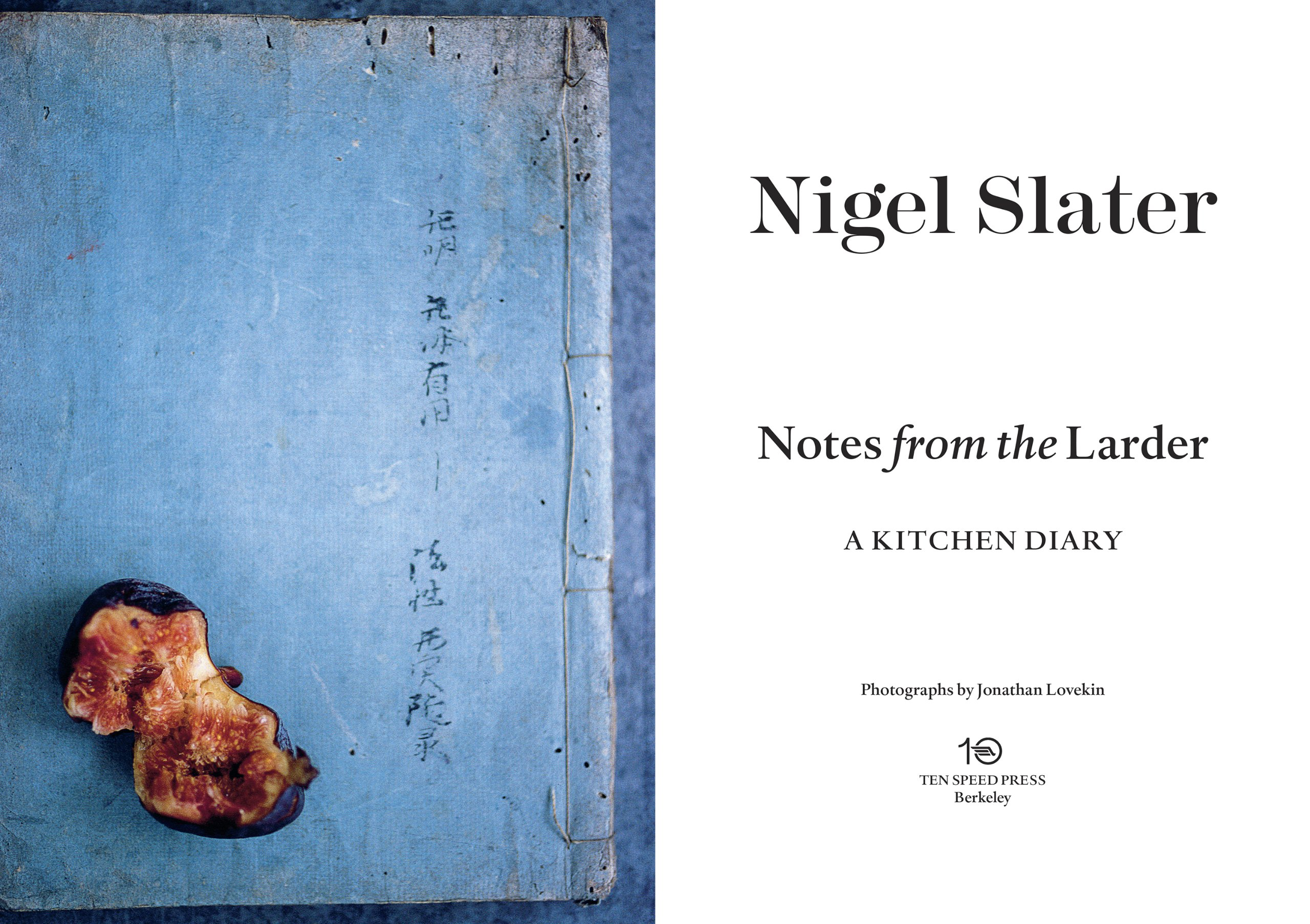 Notes from the Larder: A Kitchen Diary with Recipes: Nigel Slater ...