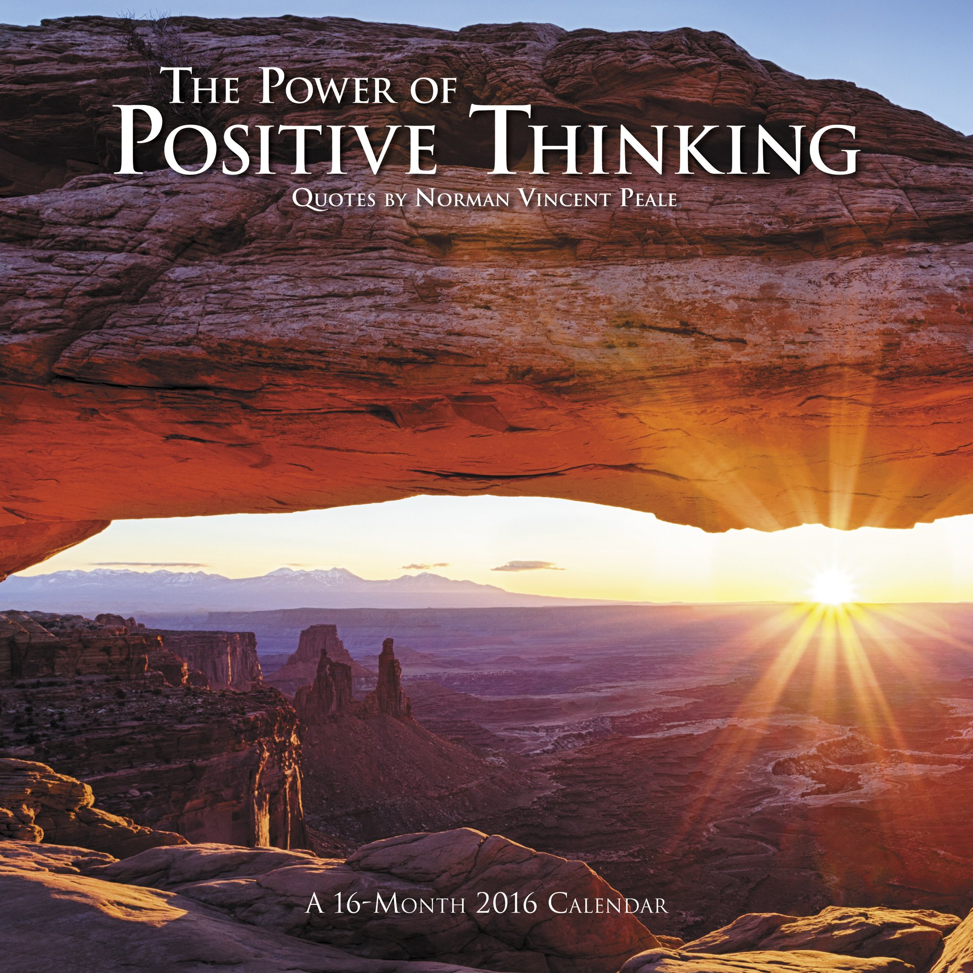 The Power Of Positive Thinking 2016 Calendar Quotes By Norman