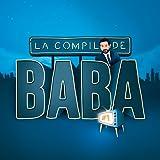 La compil de Baba #1 [Explicit]
