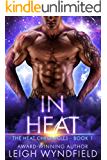 In Heat (The Heat Chronicles Book 1)