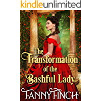 The Transformation of the Bashful Lady: A Clean & Sweet Regency Historical Romance Novel