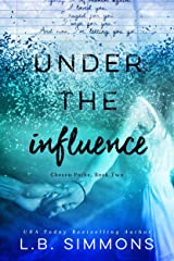 Under the Influence (Chosen Paths Book 2) Kindle Edition