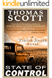STATE OF CONTROL: A Thriller (Virgil Jones Mystery, Thriller & Suspense Series Book 3) (English Edition)