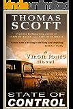 STATE OF CONTROL: A Thriller (Virgil Jones Mystery, Thriller & Suspense Series Book 3)