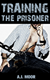 Training the Prisoner (English Edition)