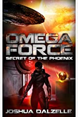 Omega Force: Secret of the Phoenix (OF6) Kindle Edition
