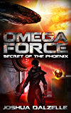 Omega Force: Secret of the Phoenix (OF6) (English Edition)