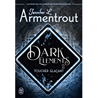 Dark Elements (Tome 2) - Toucher glaçant (French Edition) book cover