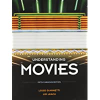 Understanding Movies, Fifth Canadian Edition (5th Edition)