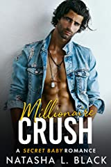 Millionaire Crush: A Secret Baby Romance (Freeman Brothers Book 3) Kindle Edition