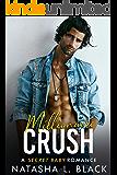 Millionaire Crush: A Secret Baby Romance (Freeman Brothers Book 3)