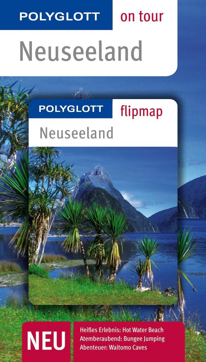 polyglott-on-tour-reisefhrer-neuseeland-polyglott-on-tour-mit-flipmap