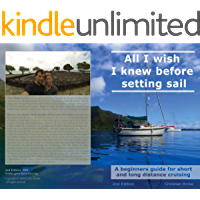 All I wish I knew before setting sail: A beginners guide for short and long distance cruising