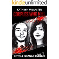 Couples who Kill: Elytte and Miranda Barbour: Case 1