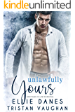 Unlawfully Yours