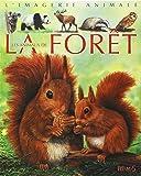 Les Animaux de la forêt : Pour les faire connaître aux enfants